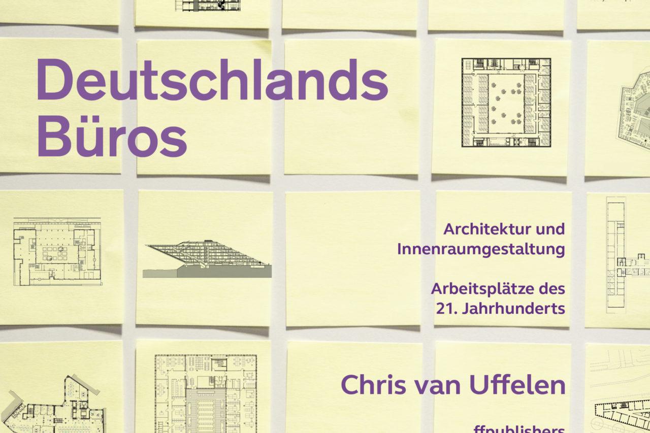 Cover der Publikation Deutschlands Büros von Chris van Uffelen, erschienen im Verlag ffpublishers
